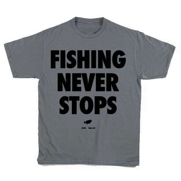 Big Bass Dreams Fishing Not under any condition Stops T-Shirt - Gray/Black - 3X-Large