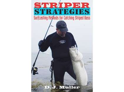 Striper Strategies - Surfcasting Methods for Catching Striped Bass