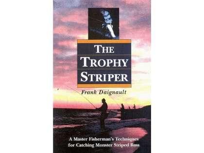 The Trophy Striper